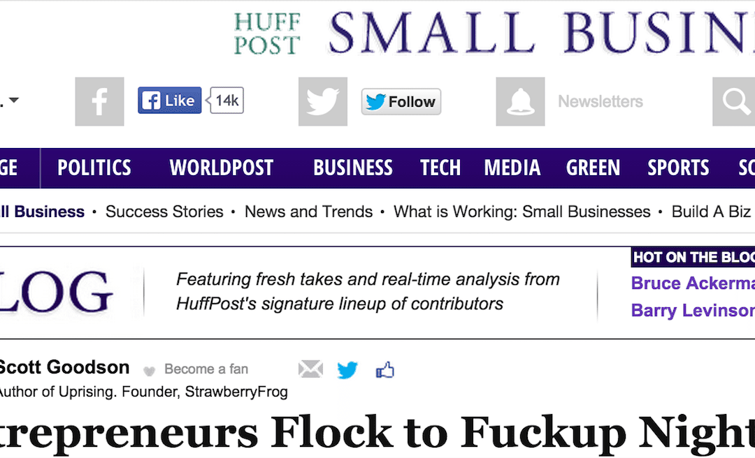 Huffington Post: Entrepreneurs Flock to FuckUp Nights