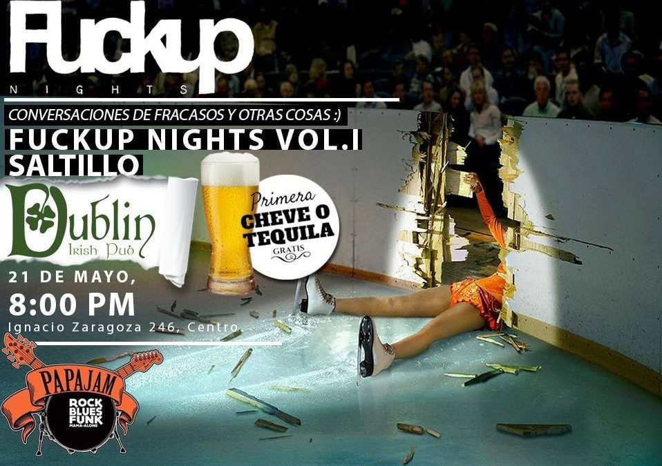 Fuckup Nights 1a edición: