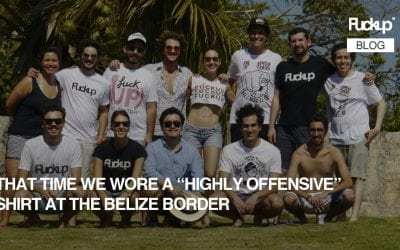 "That time we wore a ""highly offensive shirt"" at the Belize border"