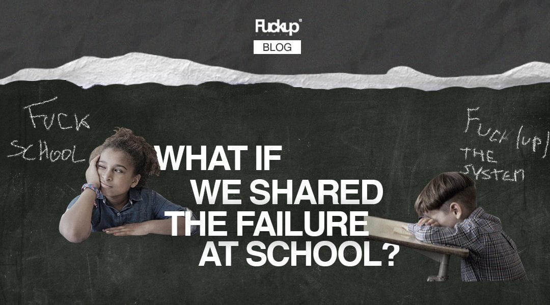 What if we shared the failure at school?